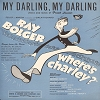 Bolger, Ray - My Darling, My Darling - SHEET MUSIC for song from Broadway Production -Where's Charley?- starring Ray Bolger -  (This is SHEET MUSIC, not any other kind of media!) - EX8/ - Sheet Music