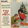 Paul & Paula - Holiday For Teens: Jingle Bell Rock, Winter Wonderland, Holiday Hootenanny, A New Year - A New Ring, Home For The Holidays, Blue Christmas (Vinyl STEREO LP record) - EX8/EX8 - LP Records