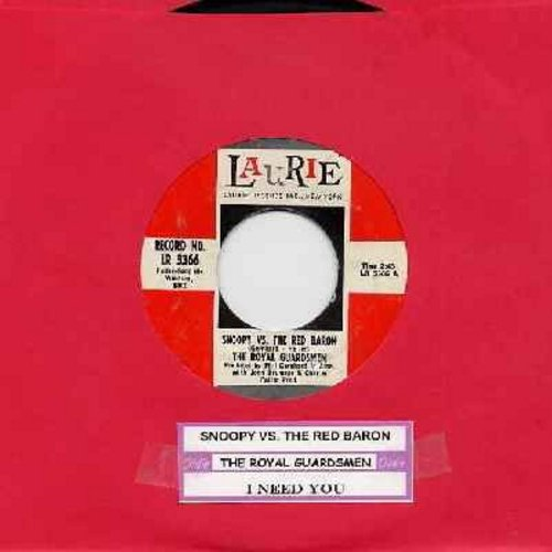 Royal Guardsmen - Snoopy vs. The Red Baron/I Needed You - G5/ - 45 rpm Records
