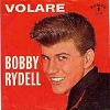 Rydell, Bobby - Volare/I'd Do It Again (with picture sleeve) - EX8/EX8 - 45 rpm Records