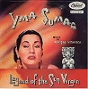 Sumac, Yma - Legend Of The Sun Virgin: Karibe Taki, Witalliai, Kon Tiki, Montana, Zana. Kuyaway (Inca Love Song), Mamallayi, Panarima (Vinyl MONO LP record, NICE condition!) - NM9/NM9 - LP Records