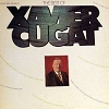 Cugat, Xavier - The Best Of Xavier Cugat: La Bamba, Jungle Rhumba, Love Me With All Your Heart, Quando Quando Quando, Guantanamera, Music To Watch Girls By (2 vinyl LP record set) - M10/EX8 - LP Records