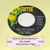 Jones, Tom - What's New Pussycat?/Once Upon A Time (with juke box label) - EX8/ - 45 rpm Records