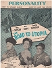 Lamour, Dorothy, Bing Crosby, Bob Hope - Personality - SHEET MUSIC for the song made popular by many artists, including Bing Crosby, Bob Hope (both pictured on cover with co-star Dorothy Lamour in film -Road To Utopia-), Frank Sinatra and others (this is