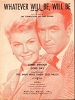 Day, Doris - Whatever Will Be Will Be - RARE vintage SHEET MUSIC for the song made popular by Doris Day, featured in the 1955 Hichcock thriller -The Man Who Knew Too Much- VERY NICE cover portrait of Doris Day and James Stewart, suitable for framing! (THI