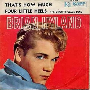 Hyland, Brian - Four Little Heels/That's How Much (with picture sleeve) - EX8/EX8 - 45 rpm Records