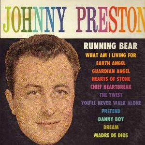 Preston, Johnny - Johnny Preston: Running Bear, What Am I Living For, Earth Angel, The Twist, Pretend, Guardian Angel (Vinyl MONO LP record, first issue) - VG7/EX8 - LP Records