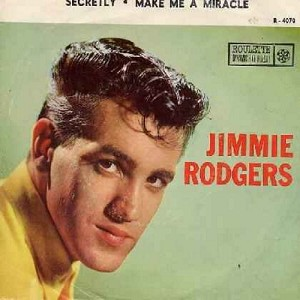 Rodgers, Jimmie - Secretly/Make Me A Miracle  - EX8/VG7 - 45 rpm Records