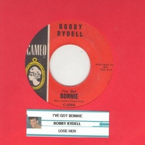 Rydell, Bobby - I've Got Bonnie/Lose Her (with juke box label) - EX8/ - 45 rpm Records