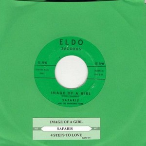 Safaris - Image Of A Girl/4 Steps To Love (with juke box label) - EX8/ - 45 rpm Records