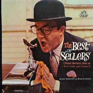 Sellers, Peter - The Best Of Sellers: Party Political Speech, I'm So Ashamed, Radio Today, So Little Time (Vinyl LP record) - M10/EX8 - LP Records
