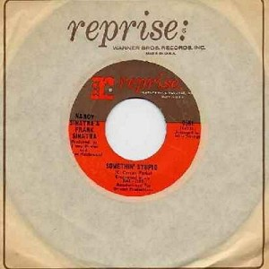 Sinatra, Nancy & Frank - Something Stupid/Give Her Love (with Reprise company sleeve) - EX8/ - 45 rpm Records