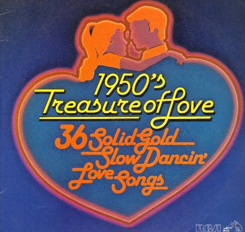 McPhatter, Clyde, Penguins, Ritchie Valens, Crests, Chantels, others - 1950's Treasure Of Love - 36 Solid Gold Slow Dancin' Love Songs: Earth Angel, Donna, Maybe, Secretly, Put Your Head On My Shoulder (2 vinyl LP records, re-issues of vintage recordings)