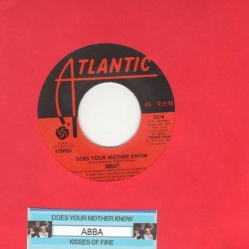 ABBA - Does Your Mother Know/Kisses Of Fire (with juke box label) - EX8/ - 45 rpm Records
