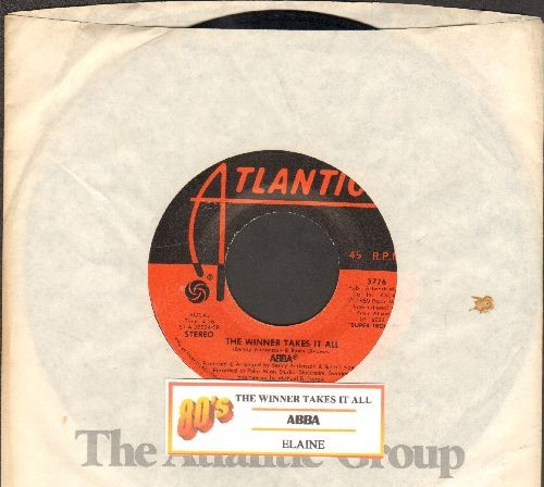 ABBA - The Winner Takes It All/Elaine (with juke box label and Atlantic company sleeve) - NM9/ - 45 rpm Records