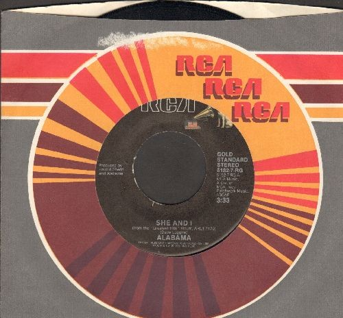 Alabama - She And I/You've Got Thye Touch (with juke box label ans RCA company sleeve) - EX8/ - 45 rpm Records