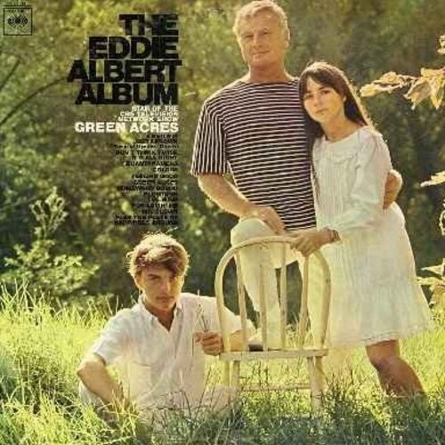 Albert, Eddie - The Eddie Albert Album - Star of TV's Green Acres: Guantanamera, Homeward Bound, Blowin' In The Wind, Green Acres (Vinyl LP record) - EX8/EX8 - LP Records