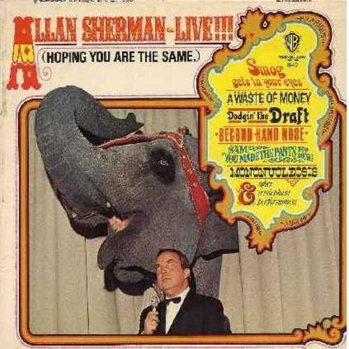 Sherman, Allan - Allan Sherman Live III (Hoping You Are The Same): Taking Lessons (Making Whoopee), A Waste Of Money (A Taste Of Honey), Doggin' The Draft (Ballin' The Jack), Second Hand Nose (Second Hand Rose), Son Of Peyton Place (Vinyl MONO LP record)