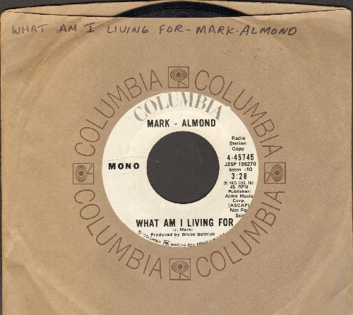 Almond, Mark - What Am I Living For (double-A-sided DJ advance pressing with Columbia company sleeve) - NM9/ - 45 rpm Records