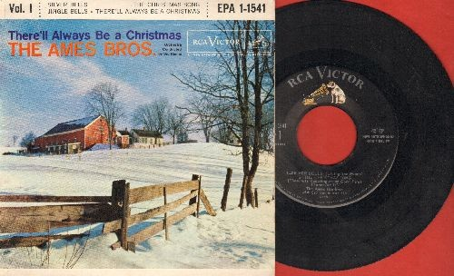 Ames Brothers - They'll Always Be A Christmas Vol. 1: Silver Bells/Jingle Bells/The Christmas Song/There'll Always Be A Christmas (Vinyl EP record with picture cover) - EX8/VG7 - 45 rpm Records