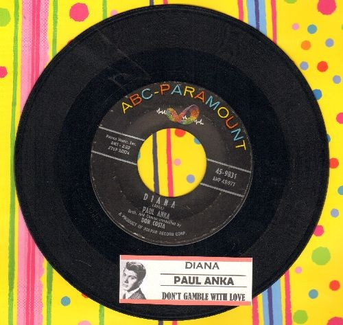 Anka, Paul - Diana/Don°t Gamble With Love (with juke box label) (sol) (wol) - EX8/ - 45 rpm Records