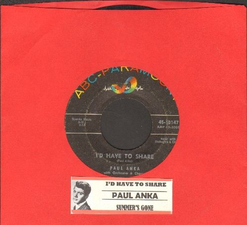 Anka, Paul - I'd Have To Share (FANTASTIC over-looked 50s Teen-Sound Gem!)/Summer's Gone (with juke box label) - EX8/ - 45 rpm Records