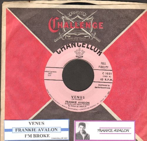 Avalon, Frankie - Venus/I'm Broke (with juke box label and RARE Chancellor company sleeve) - NM9/ - 45 rpm Records