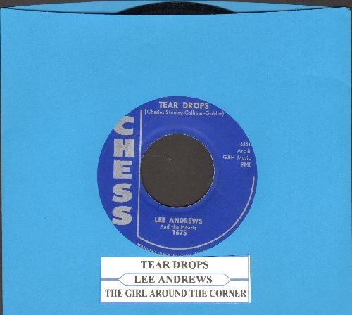 Andrews, Lee & The Hearts - Tear Drops/The Girl Around The Corner (with juke box label) - NM9/ - 45 rpm Records