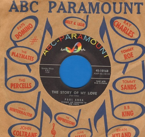Anka, Paul - The Story Of My Love/Don't Say You're Sorry (with vintage ABC-Paramount company sleeve) - NM9/ - 45 rpm Records