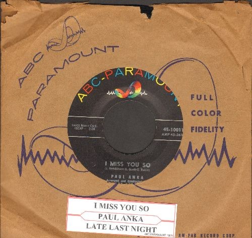 Anka, Paul - I Miss You So/Late Last Night (with vintage ABC-Paramount company sleeve and juke box label) - NM9/ - 45 rpm Records