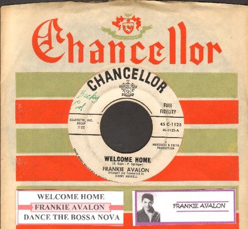 Avalon, Frankie - Welcome Home/Dance The Bossa Nova (DJ advance pressing with juke box labe and RARE Chancellor company sleeve) - VG7/ - 45 rpm Records