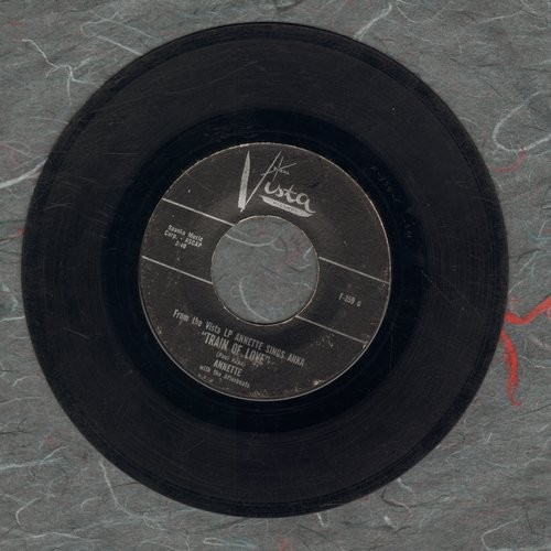 Annette - Train Of Love/Tell Me Who's The Girl  - G5/ - 45 rpm Records