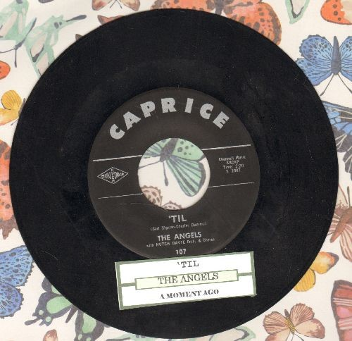 Angels - Til/A Moment Ago (with juke box label) - VG7/ - 45 rpm Records