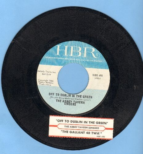 Abbey Tavern Singers - Off To Dublin In The Green/The Gallant Forty TWA (with juke box label) - NM9/ - 45 rpm Records