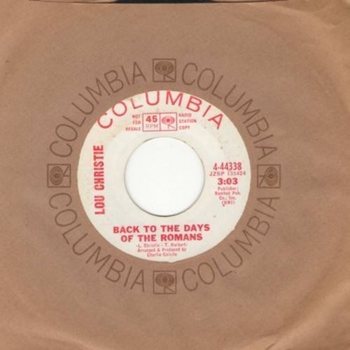 Christie, Lou - Back To The Days Of The Romans/Don't Stop Me (DJ advance pressing with Columbia company sleeve) - EX8/ - 45 rpm Records