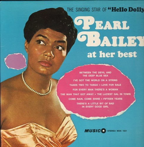 Bailey, Pearl - Pearl Bailey At Her Best: Love For Sale, The Laziest Gal In Town,Takes Two To Tango (Vinyl STEREO LP record) - NM9/NM9 - LP Records