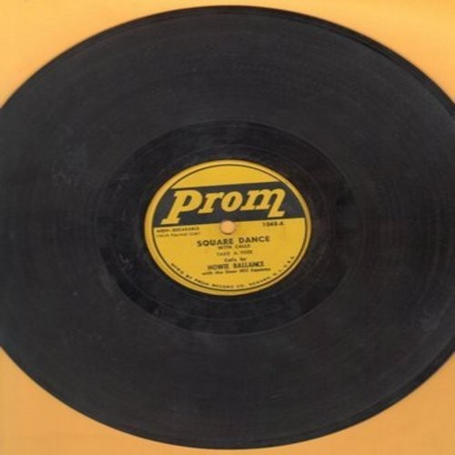 Balance, Howie - Take A Peek (Square Dance with calls)/Lady Go Right, Gent Go Left (Square Dance with calls) (10 inch 78 rpm record) - EX8/ - 78 rpm