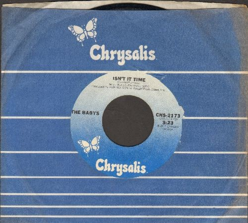Babys - Isn't It Time/Give Me Your Love (with Chrysalis company sleeve) - NM9/ - 45 rpm Records