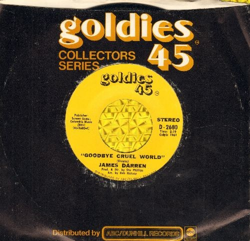 Darren, James - Goodbye Cruel World/Valerie (double-hit re-issue with Goldies 45 company sleeve) - NM9/ - 45 rpm Records