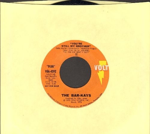 Bar-Kays - You're Still My Brother/You're The Best Thing That Ever Happened To Me (DJ advance pressing) - NM9/ - 45 rpm Records