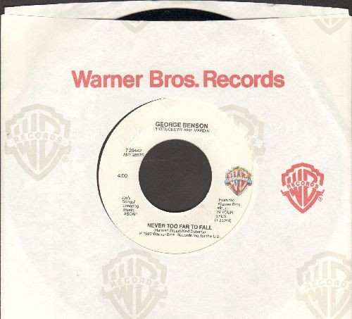 Benson, George - Never Too far To Fall/In Your Eyes (with Warner Brothers company sleeve) - NM9/ - 45 rpm Records