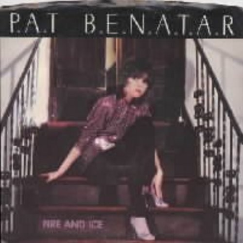 Benatar, Pat - Fire And Ice/Hard To Believe (with picture sleeve) - VG7/NM9 - 45 rpm Records