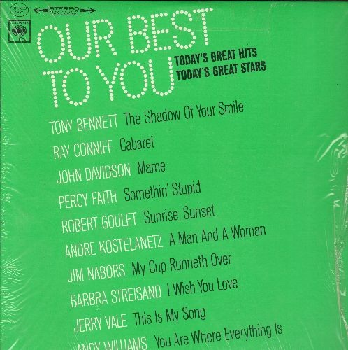 Bennett, Tony, Jim Nabors, Percy Faith, John Davidson, others - Our Best To You: The Shadow Of Your Smile, Cabaret, Mame, My Cup Runneth Over, Somethin Stupid, This Is My Song (Vinyl STEREO LP record) - NM9/NM9 - LP Records
