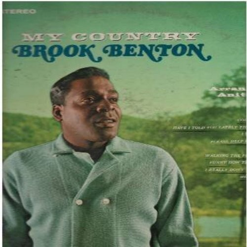 Benton, Brook - My Country: He's Got You, He'll Have To Go, I Walk The Line, Funny How Time Slips Away, I Really Don't Want To Know (Vinyl STEREO LP record) - NM9/VG7 - LP Records