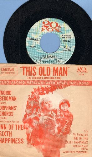 Bergman, Ingrid - This Old Man (The Children's Marching Song, Sing-Along Version with Lyrics on back of Picture Sleeve!)/Inn Of The Sixth Happiness (by Malcolm Arnold & London Royal Philharmonic on flip-side) - NM9/EX8 - 45 rpm Records