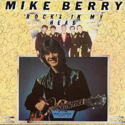 Berry, Mike - Rock's In My Head: Peggy Sue, Hey! Baby, Don't Be Cruel, That'll Be The Day (Vinyl STEREO LP record) (Mike Berry was a regular cast member on Brit-TV's popular comedy series -Are You Being Served-) - NM9/EX8 - LP Records