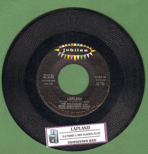 Baltimore and Ohio Marching Band - Lapland (Jo, mir san mim Radl do)/Condition Red (with juke box label) - NM9/ - 45 rpm Records