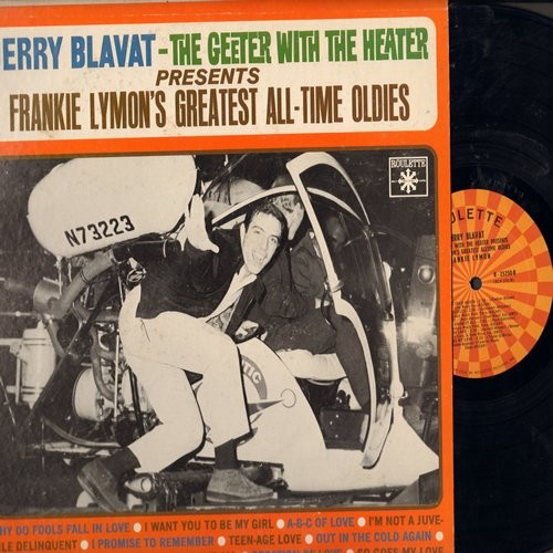 Lymon, Frankie - Jerry Blavat - The Geeter With The Heater Presents Frankie Lymon's Greatest All-Time Hits: Why Do Fools Fall In Love, ABC Of Love, Paper Castles (Vinyl MONO LP record) - NM9/EX8 - LP Records