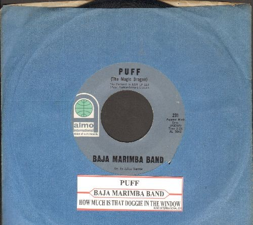 Baja Marimba Band - Puff (The Magic Dragon)/How Much Is That Doggie In The Window (with juke box label) - NM9/ - 45 rpm Records