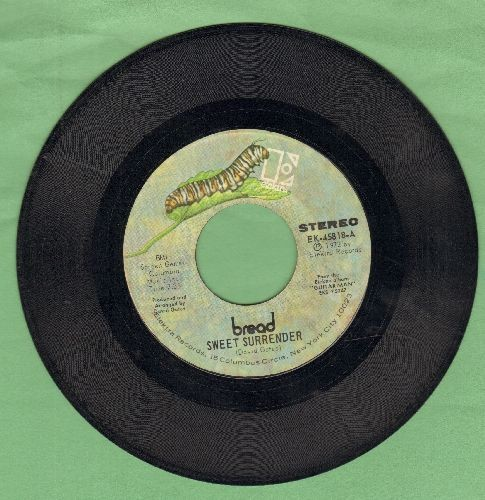Bread - Sweet Surrender/Make It By Myself - VG7/ - 45 rpm Records